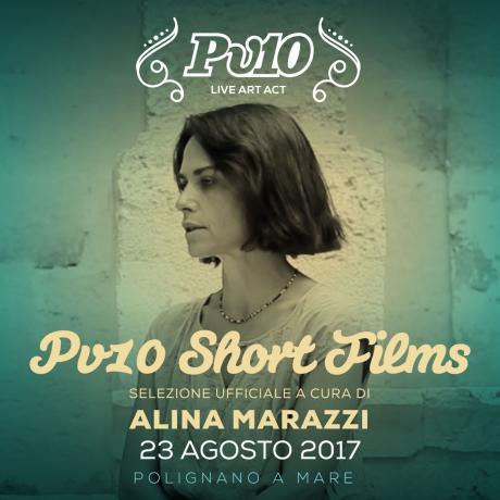 Pv10 - Short Films Exhibition a cura di Alina Marazzi