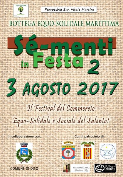 Sè-Menti in Festa 2 - Il festival Del Commercio Equo-Solidale e Sociale del Salento