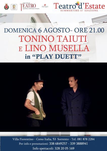 """""""Play Duett"""" con  Lino Musella e Tonino Taiuti"""