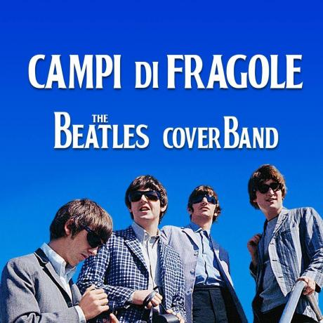 Campi di Fragole - The Beatles cover band in concerto