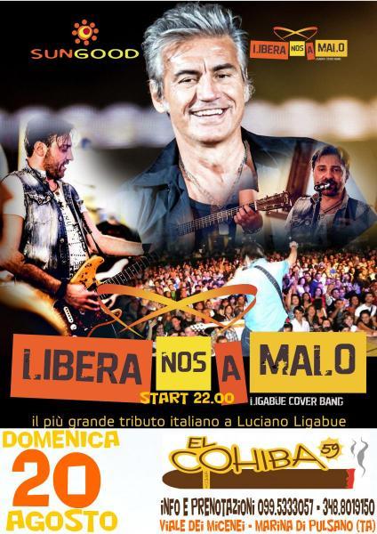 Libera Nos a Malo Tributo a Ligabue live a el Cohiba 59