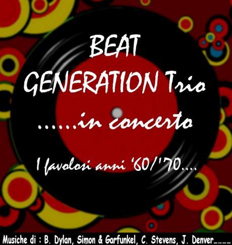 """""""I favolosi anni '60 e '70"""" - THE BEAT GENERATION TRIO"""