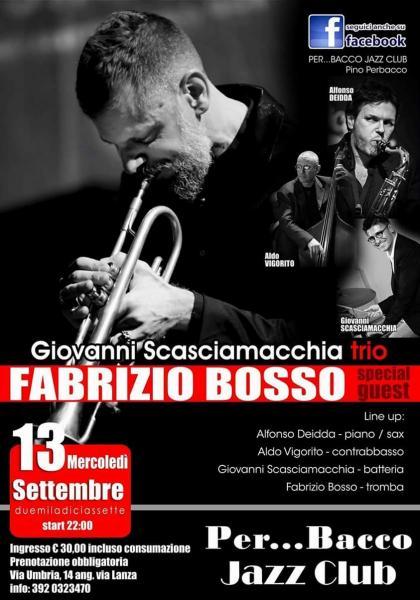 Fabrizio Bosso con Scasciamacchia Trio