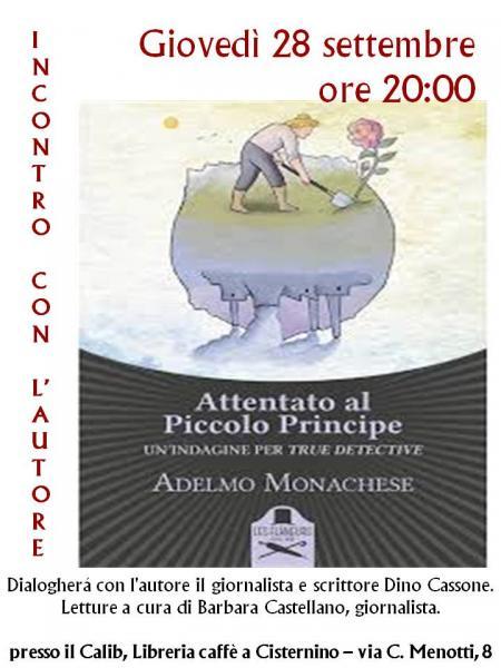 Attentato al Piccolo Principe di Adelmo Monachese
