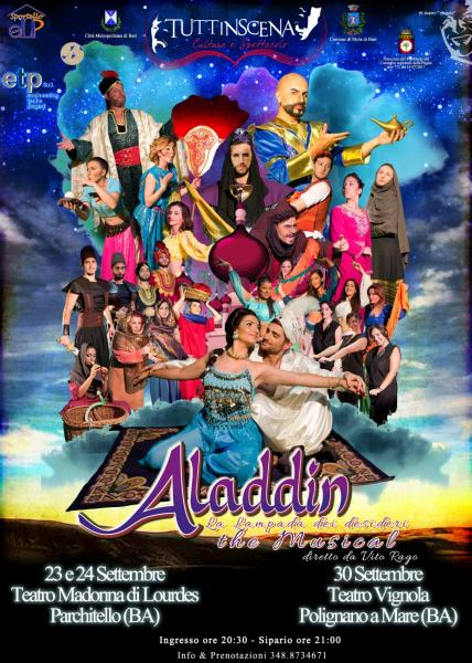 """""""ALADDIN LA LAMPADA DEI DESIDERI THE MUSICAL"""" diretto da Vito Rago"""