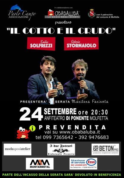 Il cotto e il crudo ( Emilio Solfrizzi e Antonio Stornaiolo )