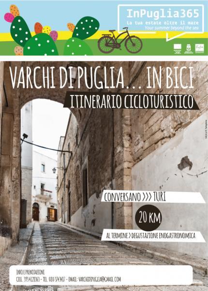 Varchi di Puglia... in Bici. Percorso cicloturistico fra Conversano e Turi