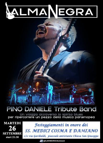ALMANEGRA Pino Daniele Tribute Band, festeggiamenti SS. Cosma e Damiano