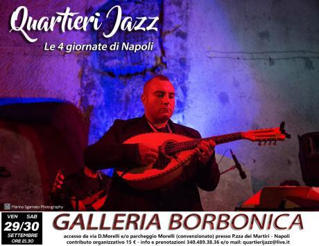 Le Quattro Giornate di Napoli alla Galleria Borbonica Doppio Appuntamento con i Quartieri Jazz