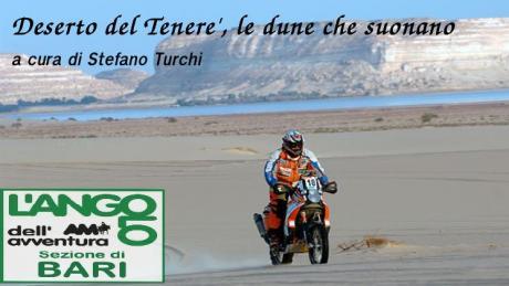 Incontri con i viaggiatori: Deserto del Tenerè, le dune che suonano.
