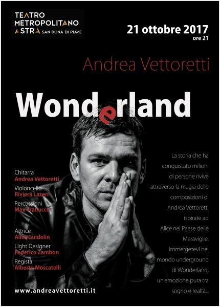 W O N D E R L A N D di Andrea Vettoretti