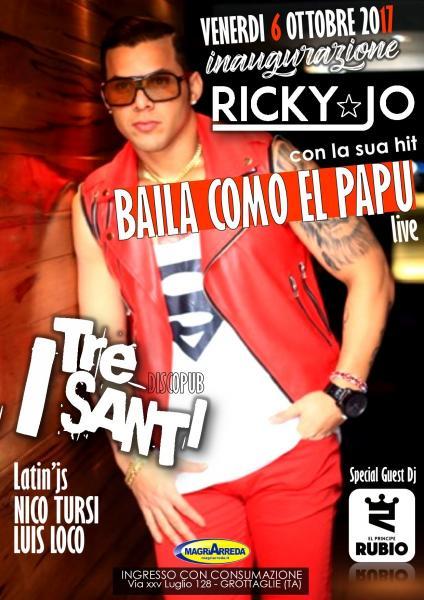 Inaugurazione Venerdi Latino - Ospite Ricky jo con Baila Como el Papu