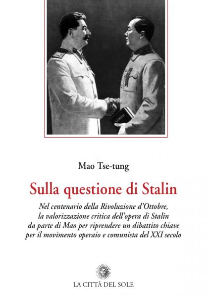 """Presentazione """"Sulla questione di Stalin"""" di Mao Tse-tung"""