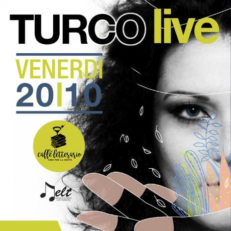 TURCO electro music live @ Caffè Letterario - Cibo per la mente Taranto