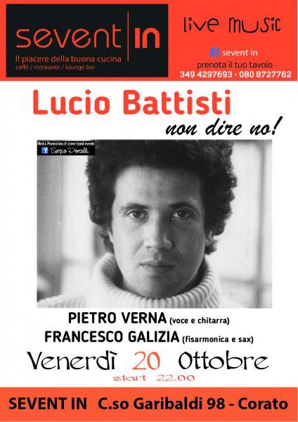 Non dire no - Omaggio a Lucio Battisti a Corato