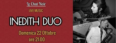 INEDITH DUO live a Le Chat Noir