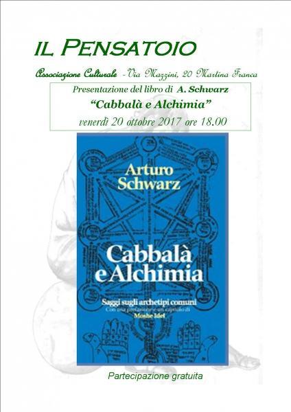 """Presentazione del libro  """"Cabbalà e Alchimia""""  di Arturo Schwarz"""