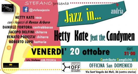 "JAZZ ""in"" ANDRIA  Hetty Kate feat the Candymen"