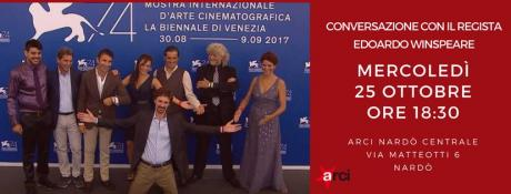 Conversazione con Edoardo Winspeare -  Arci Nardò Centrale