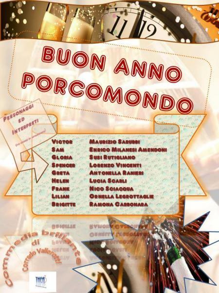 """Commedia brillante  """"Buon Anno Porcomondo""""   compagnia teatrale THEA3"""