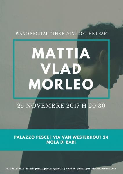 PIANO RECITAL Mattia Vlad Morleo