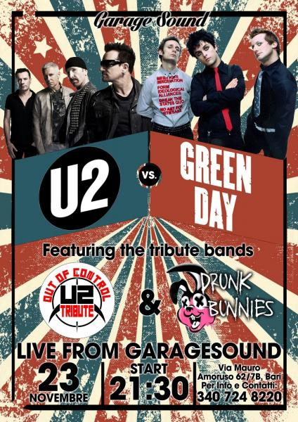 U2 VS Green Day Live GarageSound featuring Out of Control & Drunk Bunnies