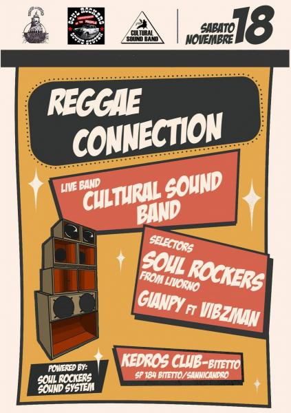 Reggae Connection - Cultural Sound Band and reggae selection on Soul Rockers Sound System (Livorno)