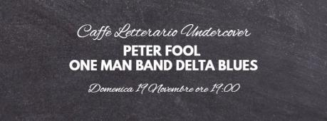 Peter Fool - One Man Band Delta Blues