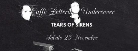 Tears of Sirens