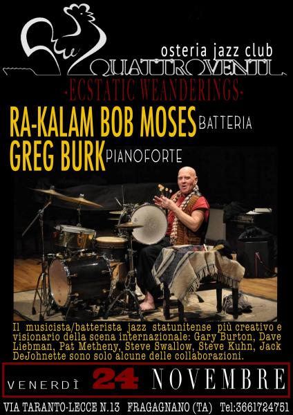 """Ra-Kalam Bob Moses - Greg Burk in """"Ecstatic Weanderings"""""""