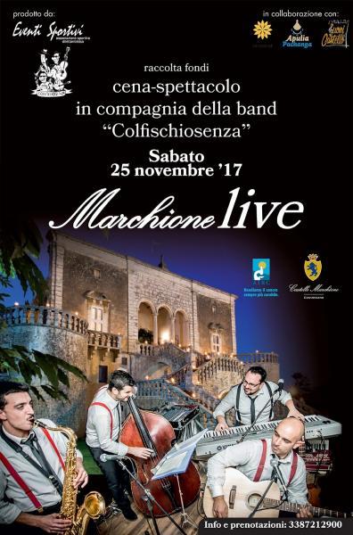 """"""" Colfischiosenza"""" a Castello Marchione a Conversano (Ba) per """" Marchione Live """""""