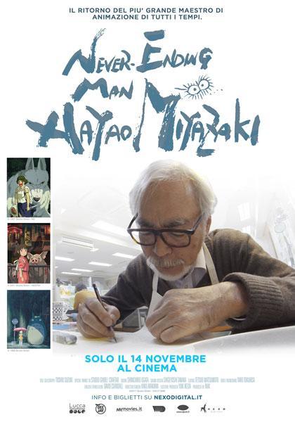 Never Ending Man Hayao Miyazaki Il film evento sul ritorno del più grande Maestro di animazione di tutti i tempi!