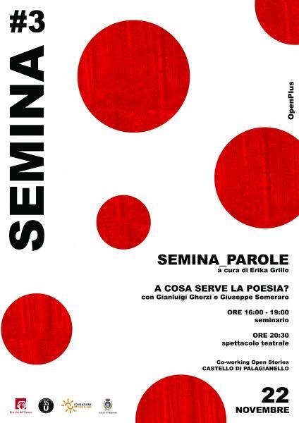 SEMINA_Parole // A cosa serve la poesia?