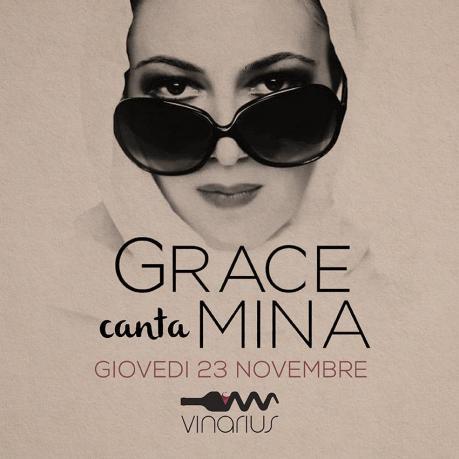 Giovedì 23 Novembre al Vinarius Grace canta Mina
