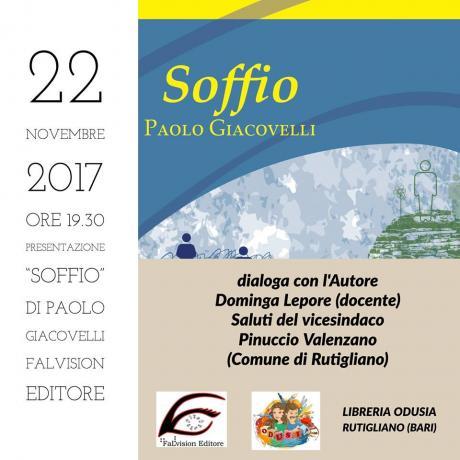 Presentazione -Soffio- di Paolo Giacovelli