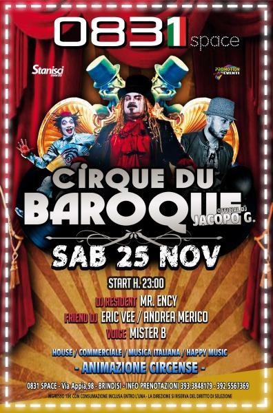 Sab 25 Novemre - Ospite il Cirque Du Baroque alla discoteca 0831Space #Brindisi