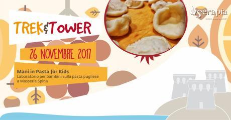 Trek&Tower: mani in Pasta for Kids