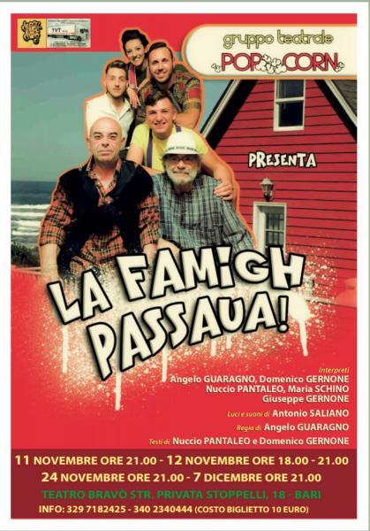 La Famigh Passaua!!