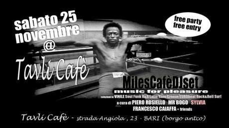 Music for Pleasure , il Tavlì incontra il MilesJazzCafè Dj Set