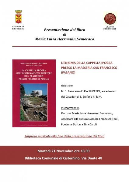 """Presentazione del libro """"L'enigma della Cappella Ipogea presso la Masseria San Francesco"""""""