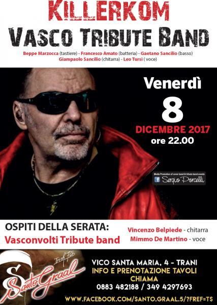 Killerkom Vasco Tribute Band a Trani