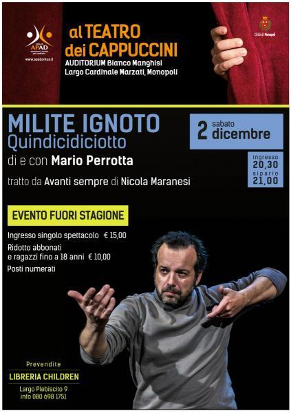 MILITE IGNOTO Quindicidiciotto di e con Mario Perrotta