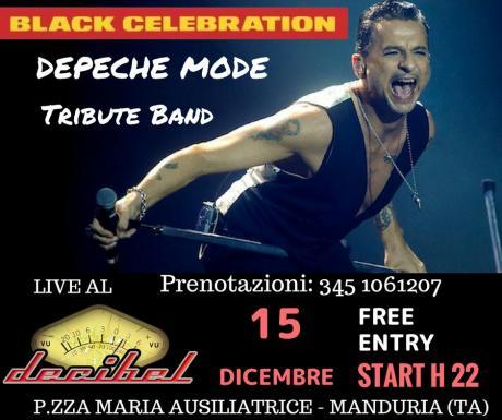 Black Celebration - Depeche Mode Tribute - live al Decibel di Manduria