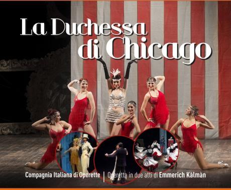 LA DUCHESSA DI CHICAGO - Operetta in due atti di Emmerich Kàlmàn, Libretto di Julius Brammer e Alfred Grünwald