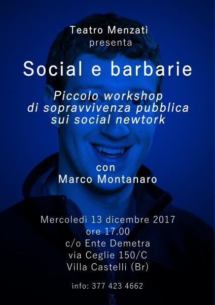 Social e barbarie. Piccolo workshop di sopravvivenza pubblica sui social network
