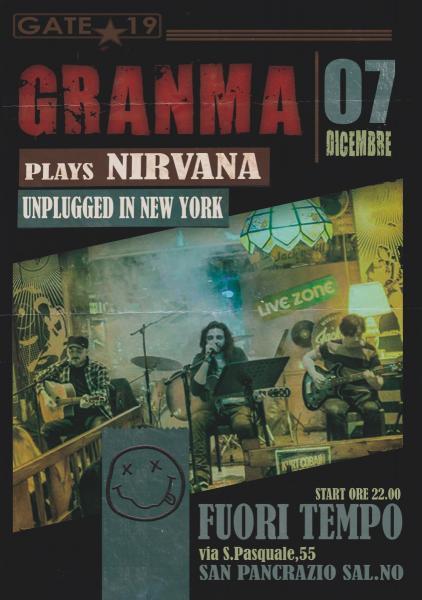GRANMA plays Nirvana Unplugged in New York al Fuori Tempo di San Pancrazio (Br)