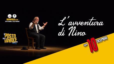 """L'avventura di Nino_Rassegna Teatrale """"Il posto delle Favole"""""""