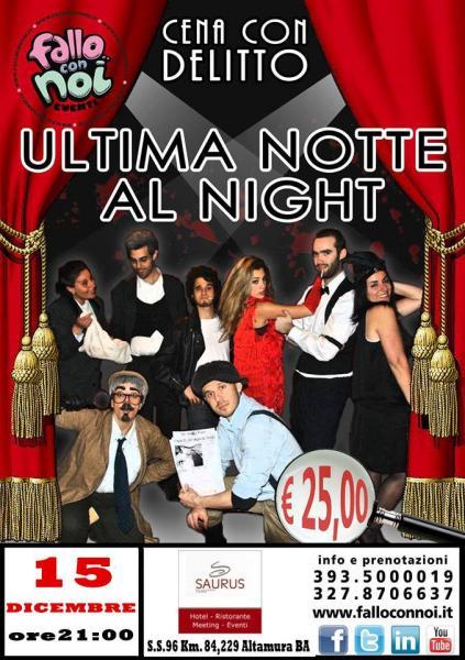 """Cena con Delitto """"Ultima Notte al Night"""""""