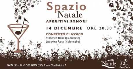 Aperitivi Sonori - Spazio Natale  - Vicenzo Rana (pianoforte) Ludovica Rana (violoncello)