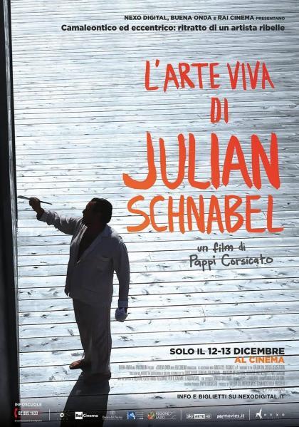 L'ARTE VIVA DI JULIAN SCHNABEL - Solo il 12 – 13 Dicembre 2017 al cinema per LA GRANDE ARTE AL VIGNOLA stagione 2017/2018